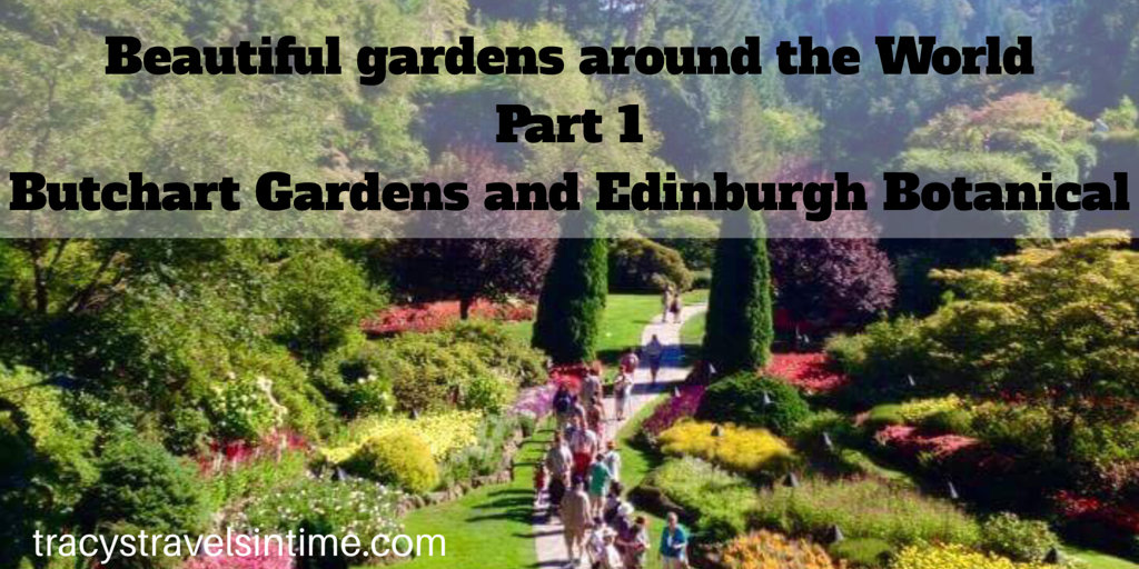 VISIT CANADA beautiful-gardens-part-1-butchart-and-edinburgh