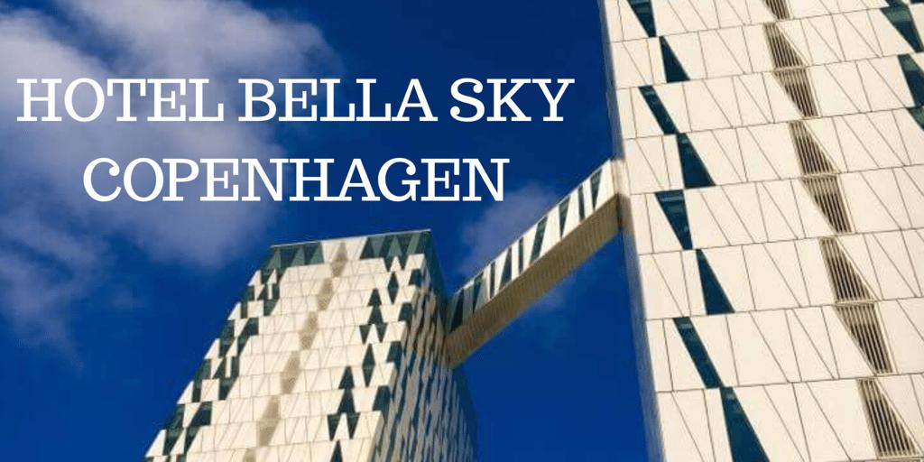 HOTEL BELLA SKY COPENHAGEN