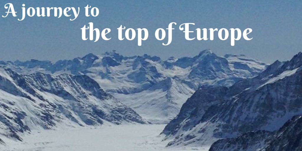 A Swiss train journey to the top of Europe