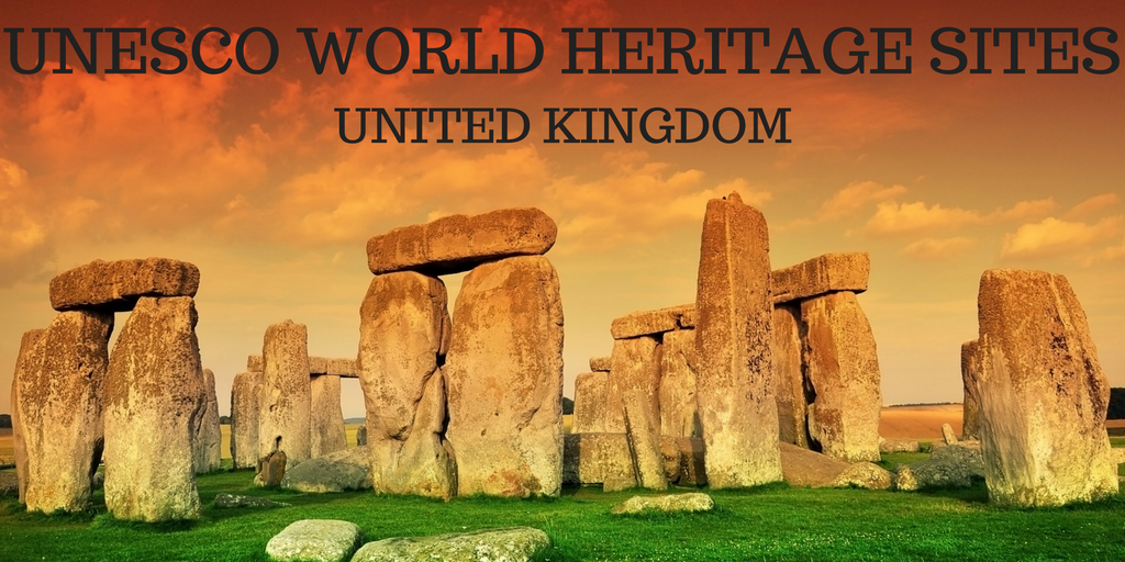 UNESCO WORLD HERITAGE SITES IN THE United KinGdom