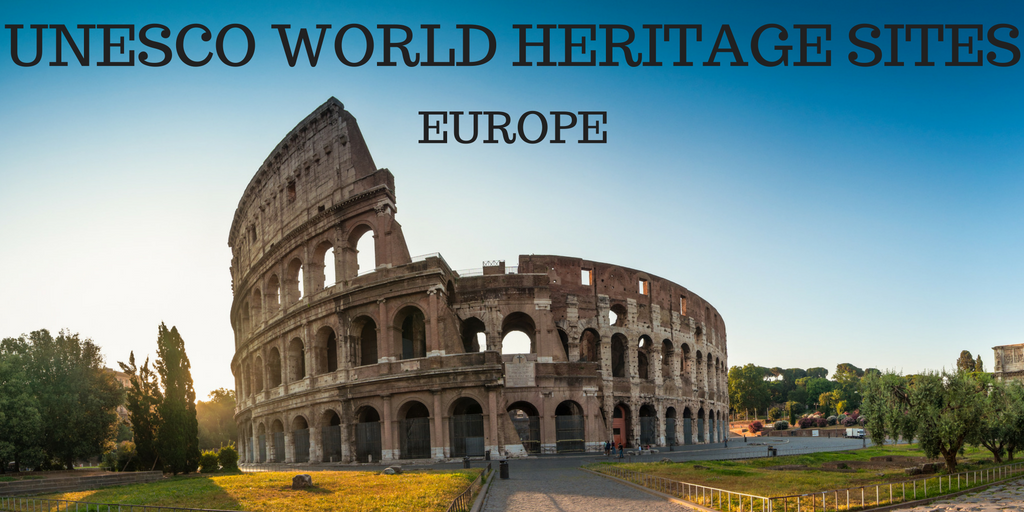 UNESCO WORLD HERITAGE STES IN Europe