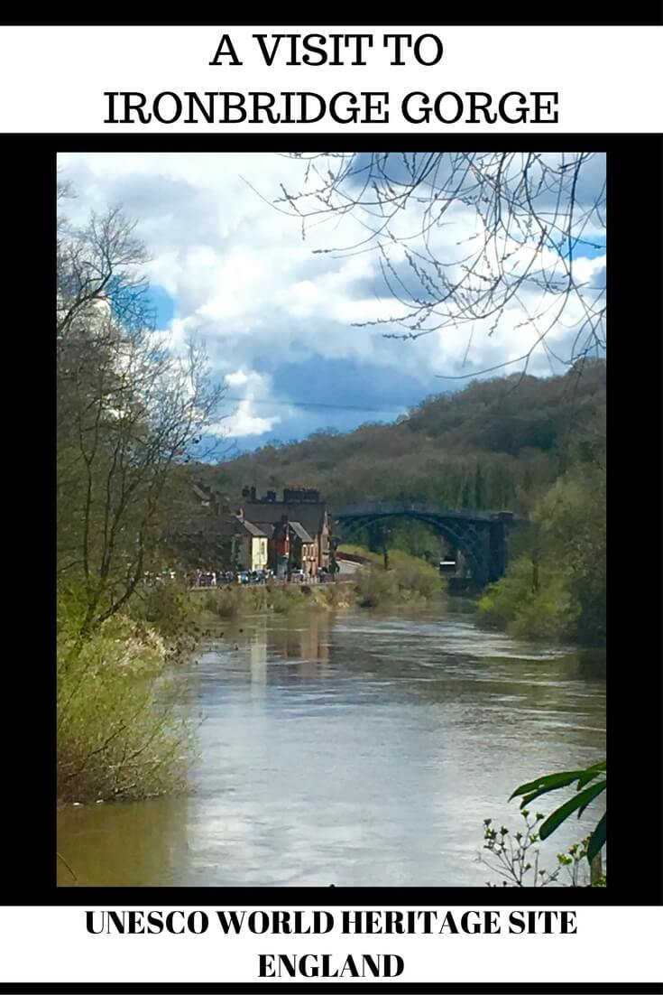 A VISIT TO IRONBRIDGE GORGE
