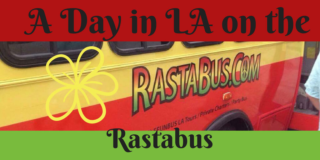 Fancy visiting LA and seeing the main sights? Then you need a day in LA on the rastabus