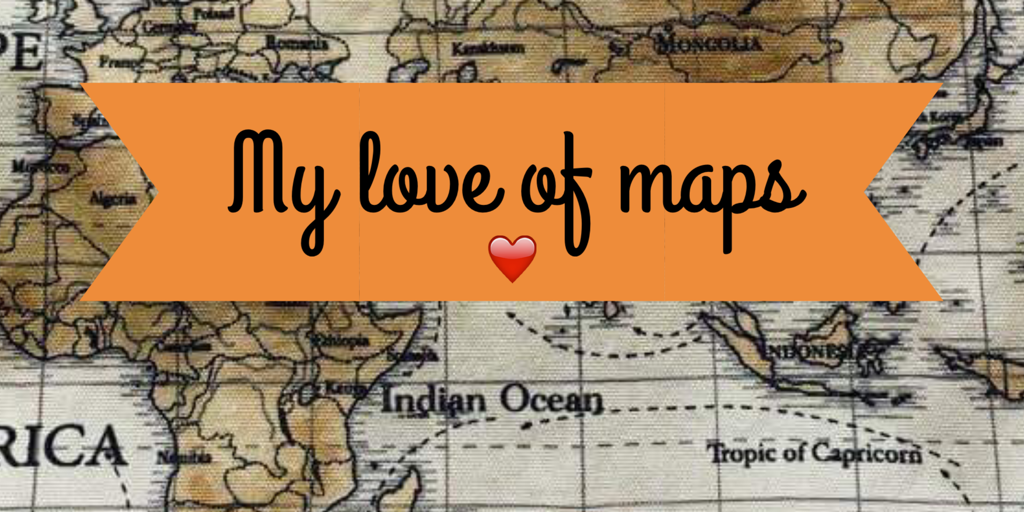 my-love-of-maps