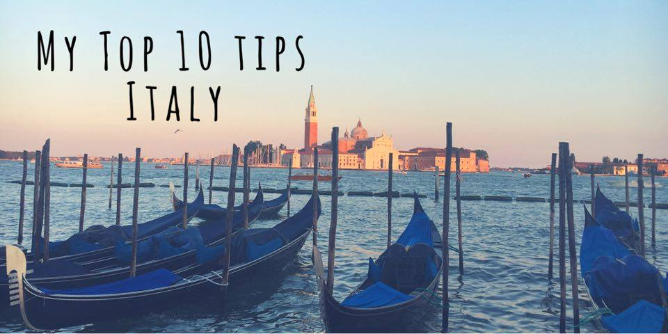 TOP TRAVEL TIPS FOR ITALY