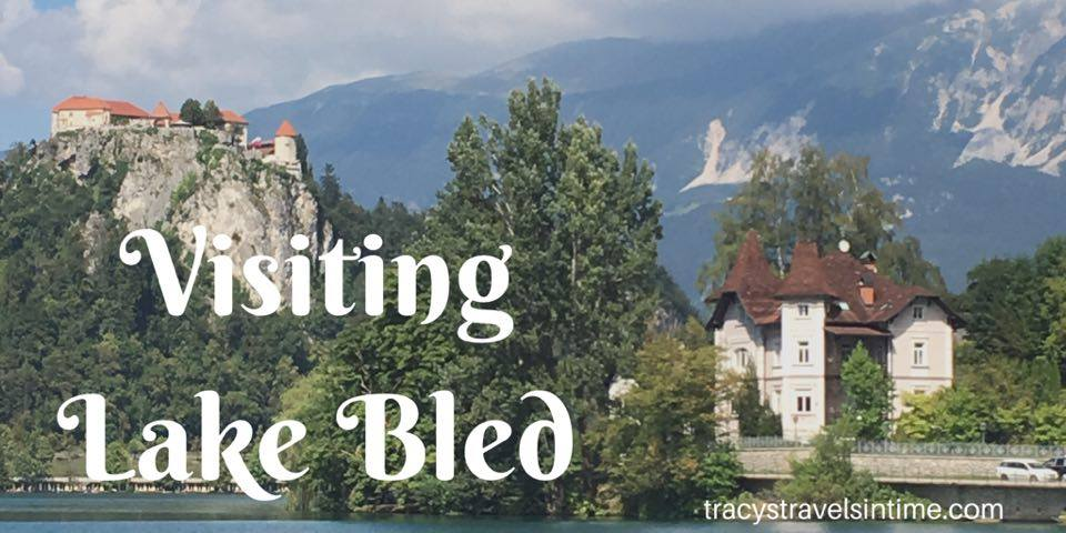Visiting Lake Bled in Slovenia