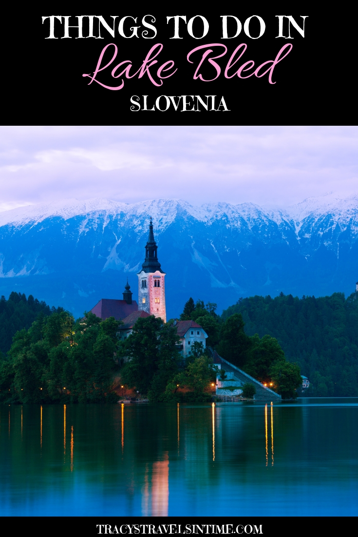 Things to do in Lake Bled in Slovenia
