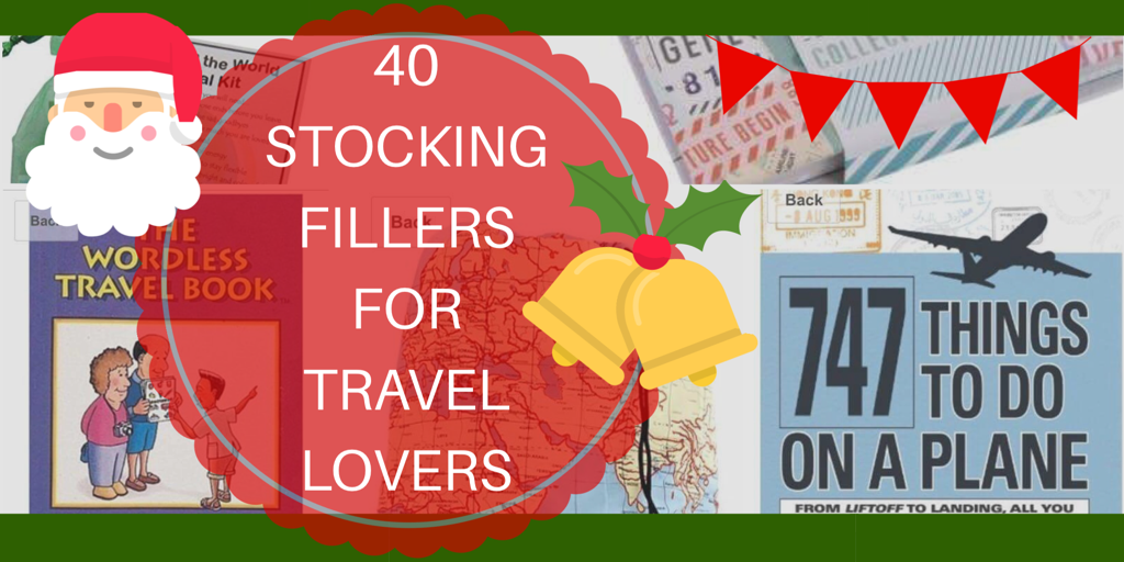 40 Stocking Filler Gift Ideas for the Travel Lover