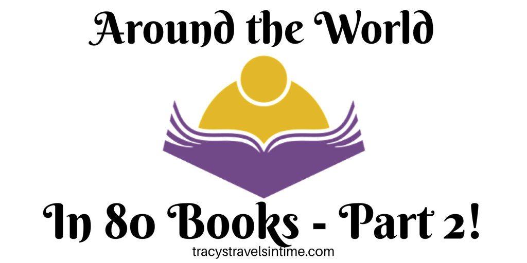 Around The World in 80 Books Part 2