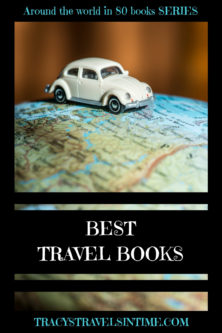 Books on travel featured by top international travel blogger, Tracy's Travels in Time