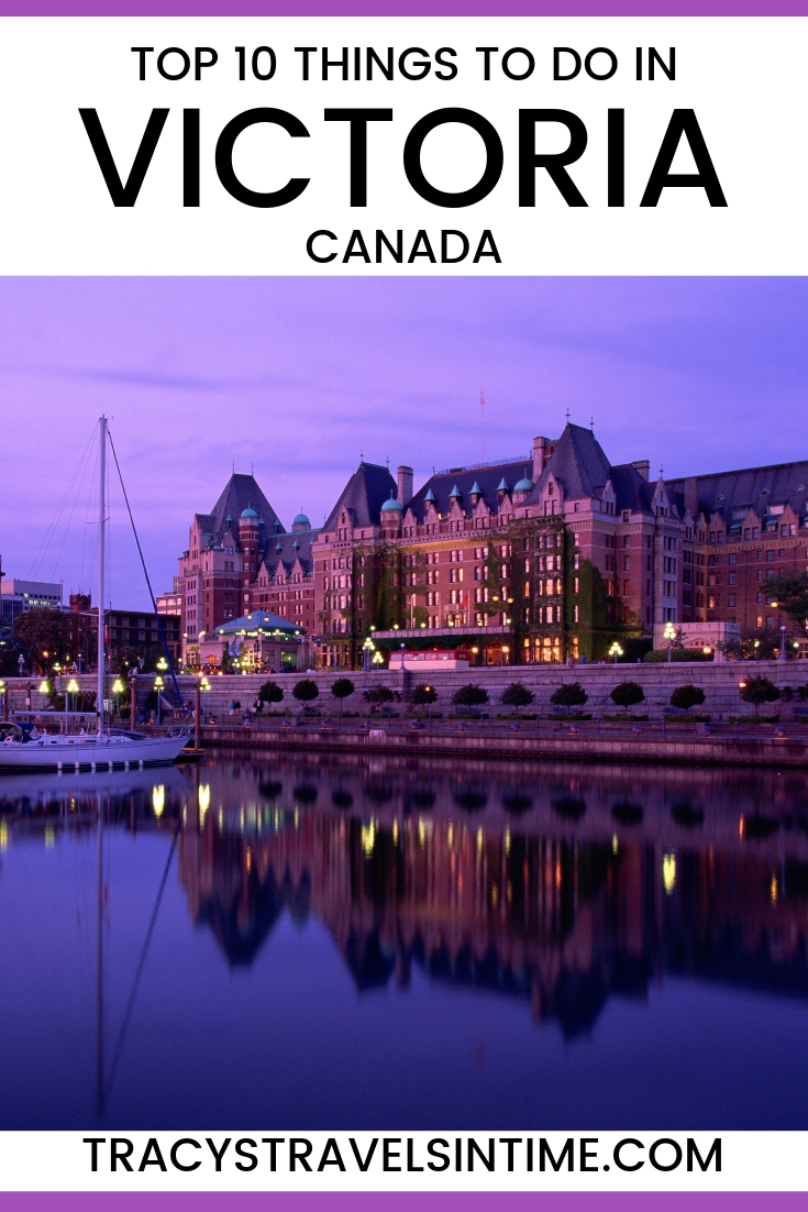 BEST THINGS TO DO AND SEE IN VICTORIA CANADA - TRAVEL CANADA