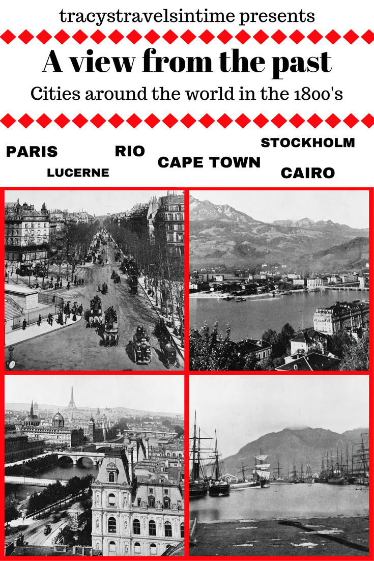 A view from the past - cities around the world