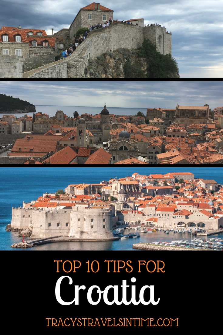Top 10 tips for visiting Croatia | Tracy's Travels in Time
