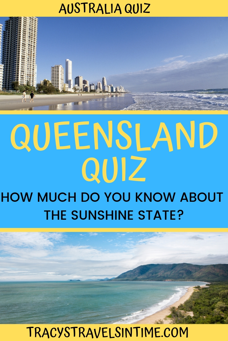 Queensland quiz | Tracy's Travels in Time | Queensland Trivia Quiz featured by top Australia blogger, Tracy's Travels in Time