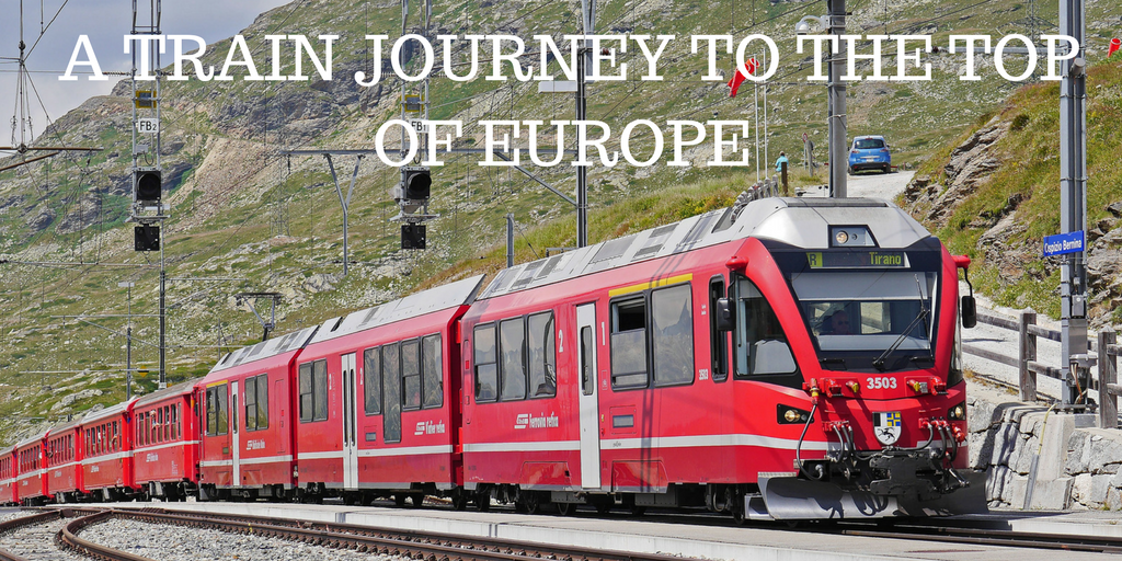 TRAIN JOURNEY TO THE TOP OF EUROPE