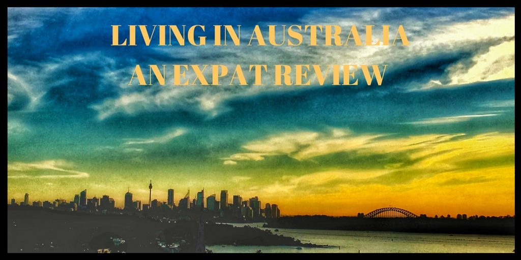 An ex-pat review of life in Australia