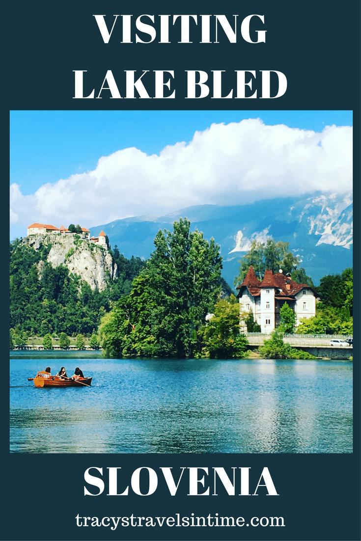 visiting Lake Bled
