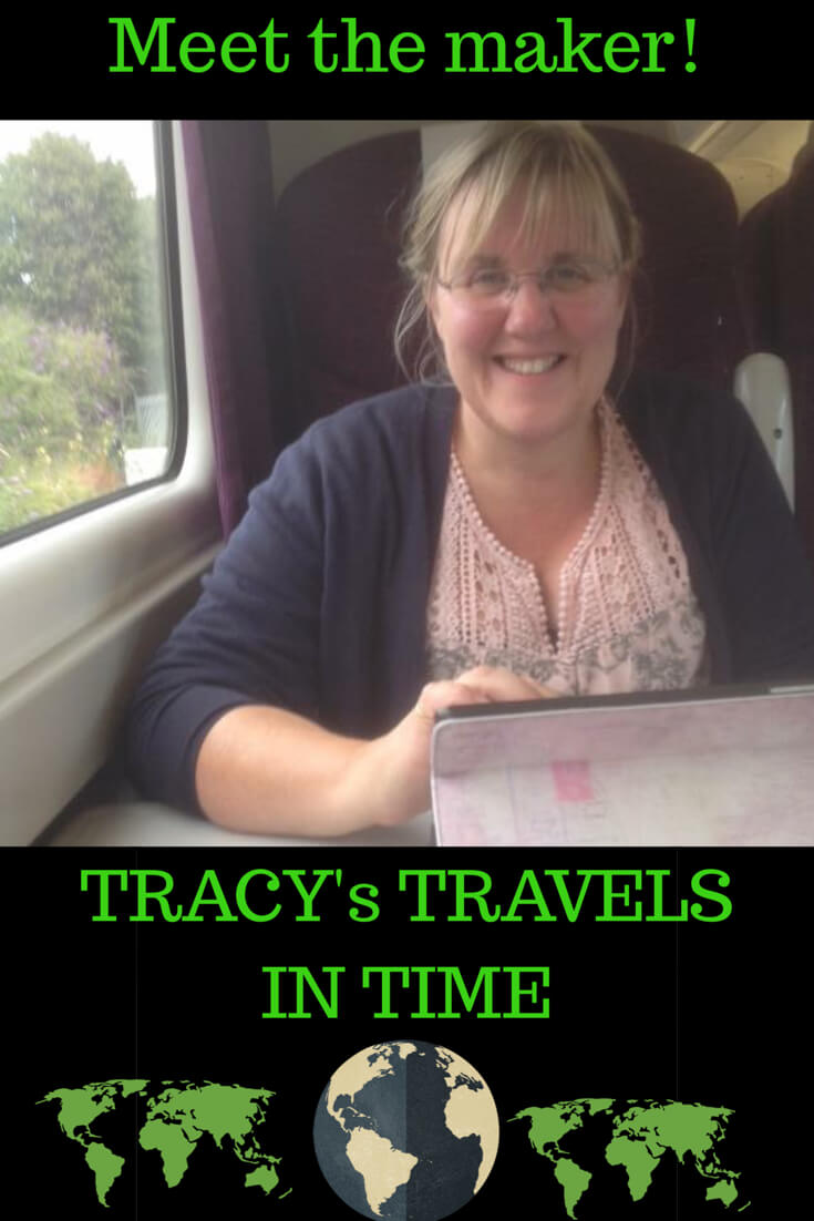 Meet the maker - Tracys travels in time