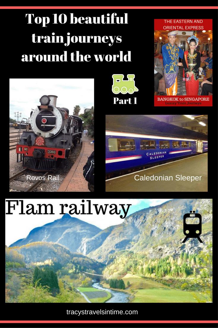 Top 10 beautiful train journeys around the world