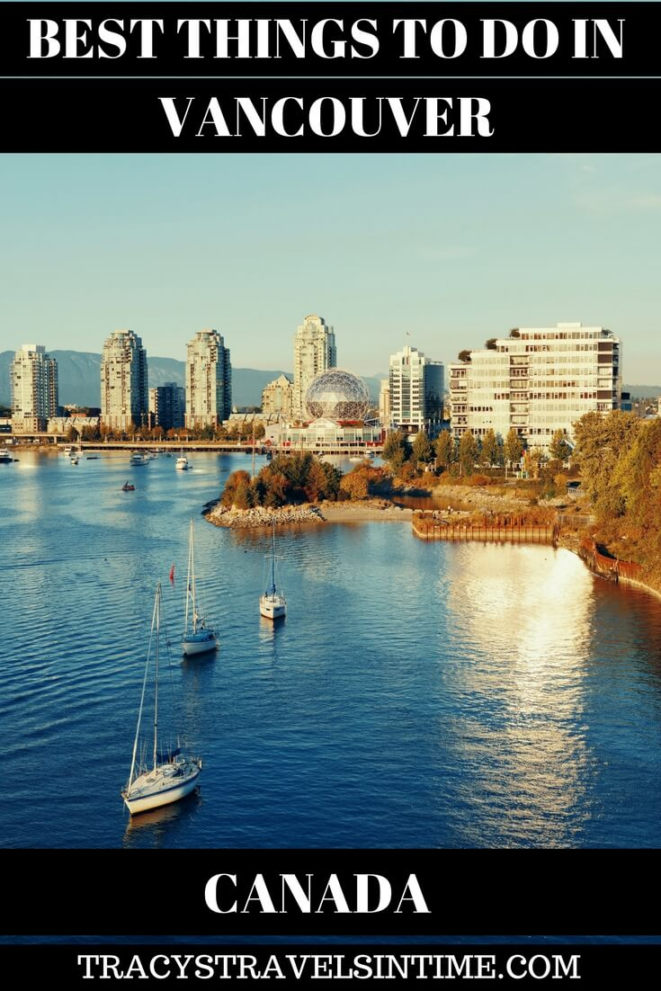 BEST THINGS TO DO IN VANCOUVER CANADA