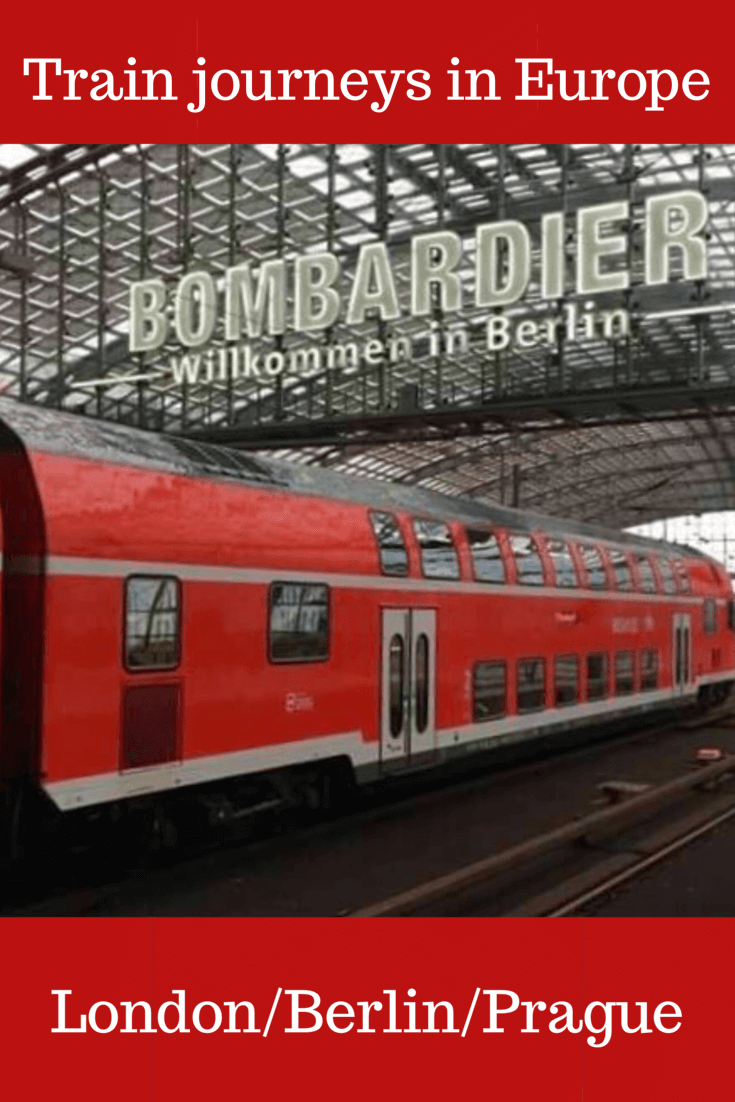 Train journeys in Europe from London to Berlin and Prague