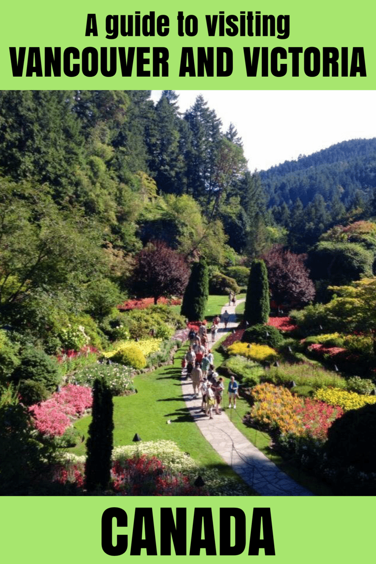A guide to visiting Vancouver and Victoria