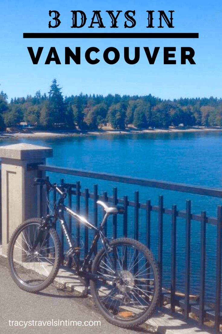 3 days in Vancouver Canada