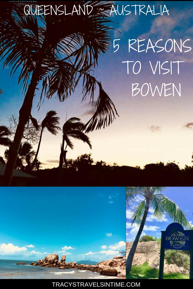 5 REASONS TO VISIT BOWEN