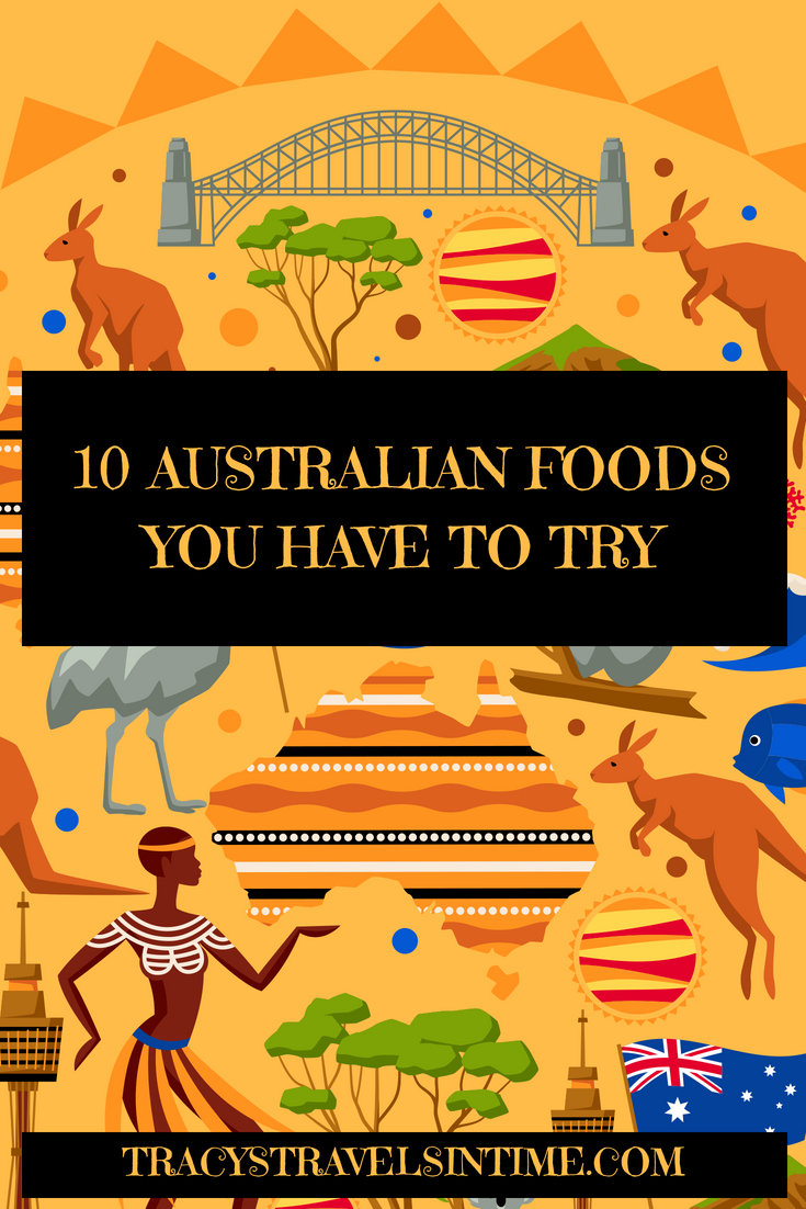 10 AUSTRALIAN FOODS YOU HAVE TO TRY