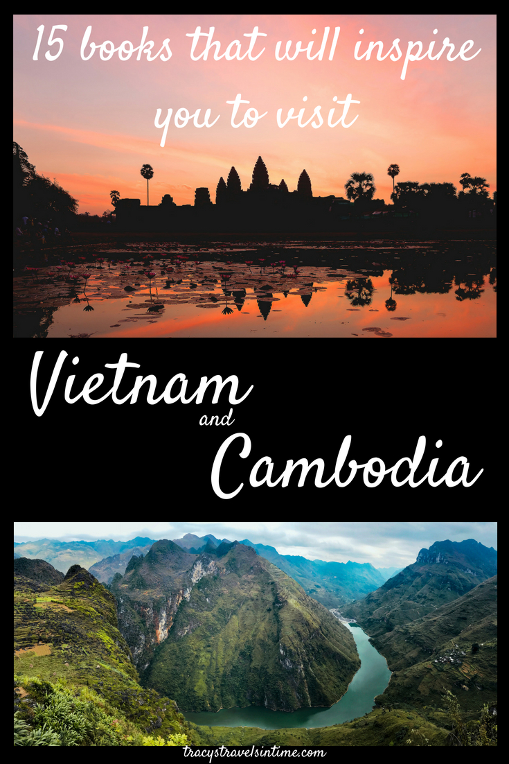 books that will inspire you to visit Vietnam and Cambodia
