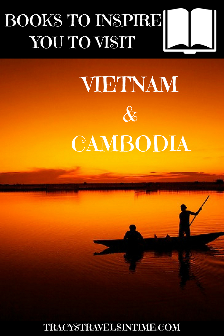 15 books about Vietnam and Cambodia that will inspire you to travel there, featured by top international blogger, Tracy's Travels in Time