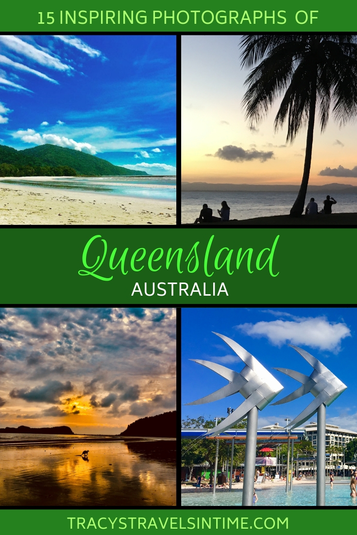 15 photographs that will inspire you to visit Queensland | Tracy's Travels in Time