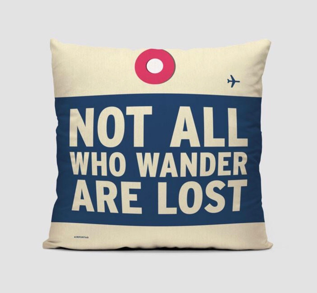 25 travel quotes inspired gifts for the travel lover in your life featured by top international travel blogger, Tracy's Travels in Time: NOT ALL WHO WANDER are lost cushion