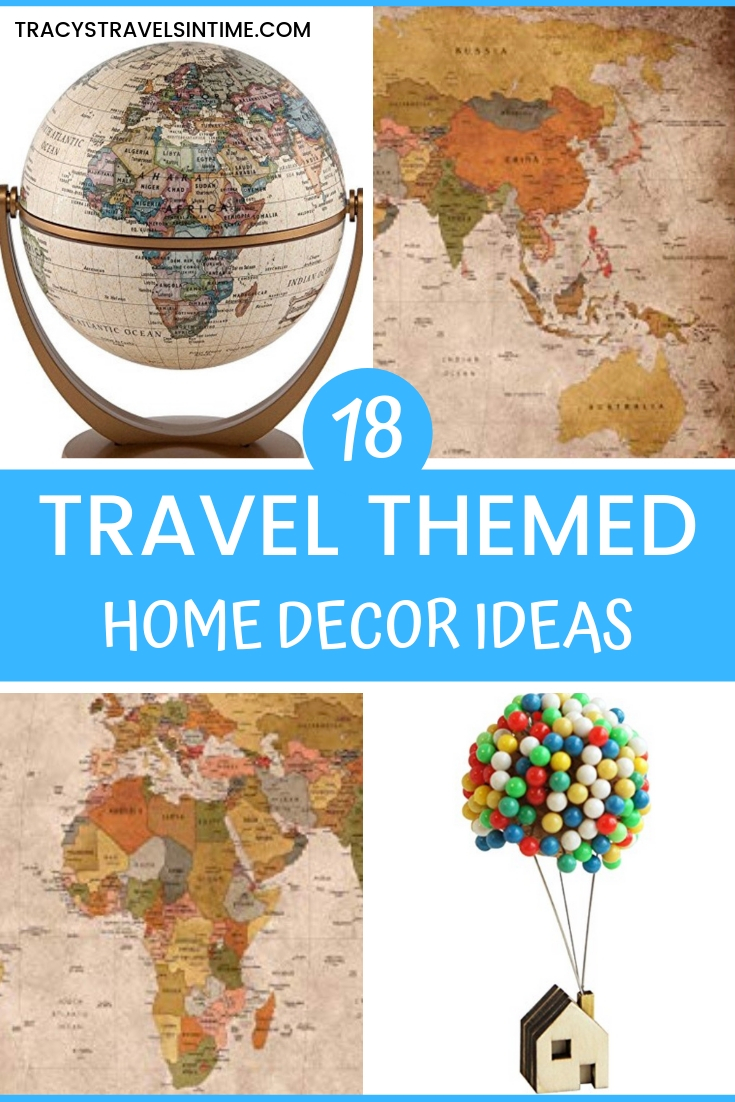 18 TRAVEL THEMED HOME DECOR IDEAS