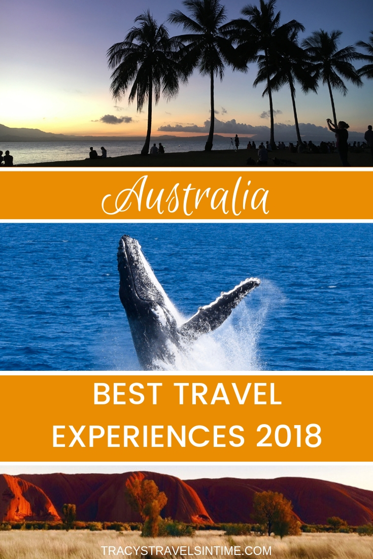 A round-up of all our best travel experiences 2018 in Australia | Tracy's Travels in Time