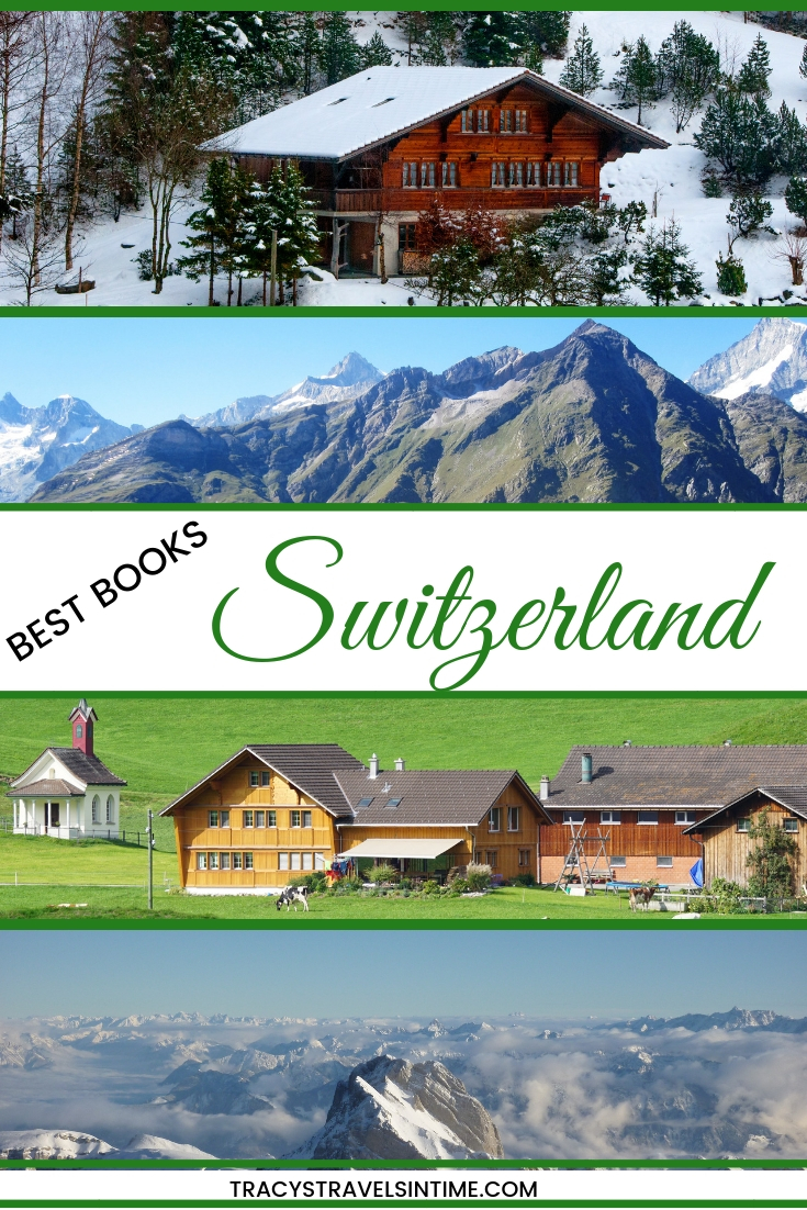 BEST BOOKS SWITZERLAND | TRACY'S TRAVELS IN TIME