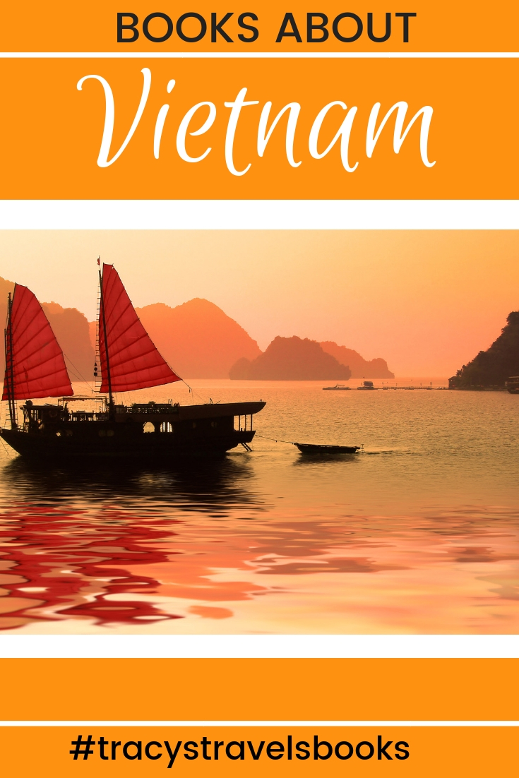 The Best Books about Vietnam featured by top international travel blogger, Tracy's Travels in Time