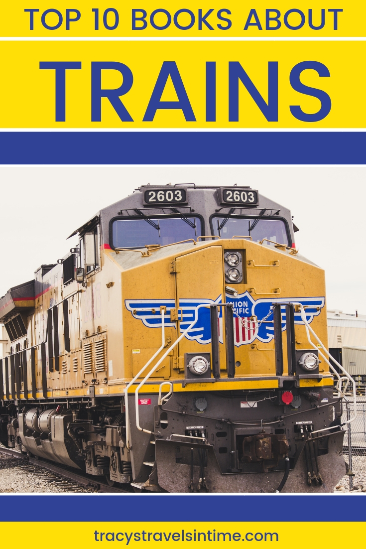 TOP 10 BOOKS ABOUT TRAINS | TRACYS TRAVELS IN TIME