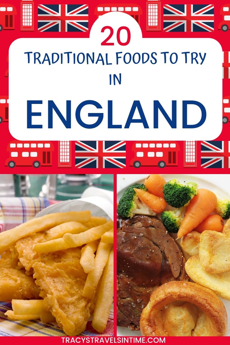 20 TRADITIONAL FOODS TO TRY IN ENGLAND - UK TRAVEL