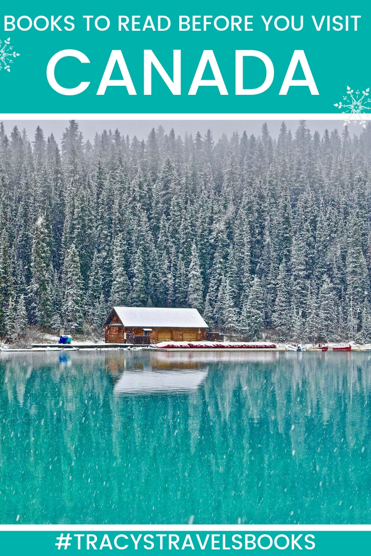 BOOKS ABOUT CANADA TO READ BEFORE YOU VISIT - CANADA TRAVEL