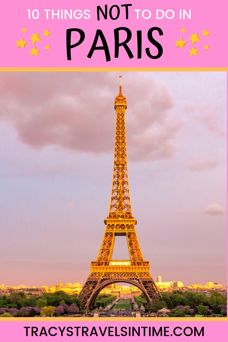 10 things to avoid doing when you visit Paris