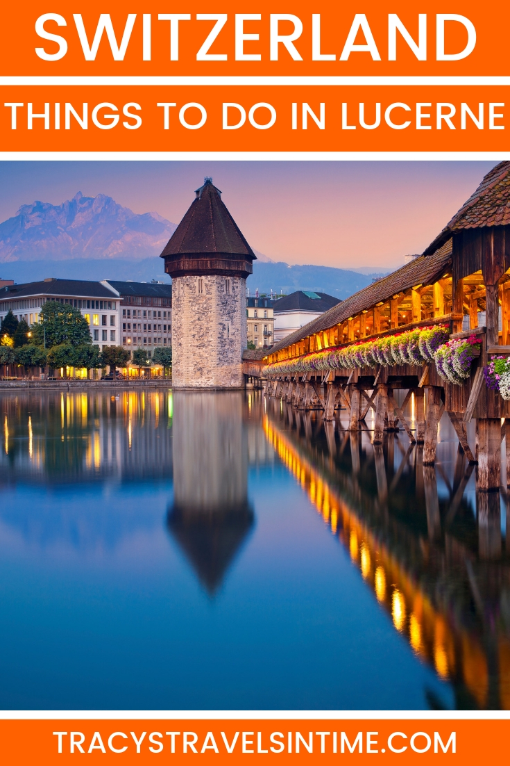 The Best Things to do in Lucerne Switzerland