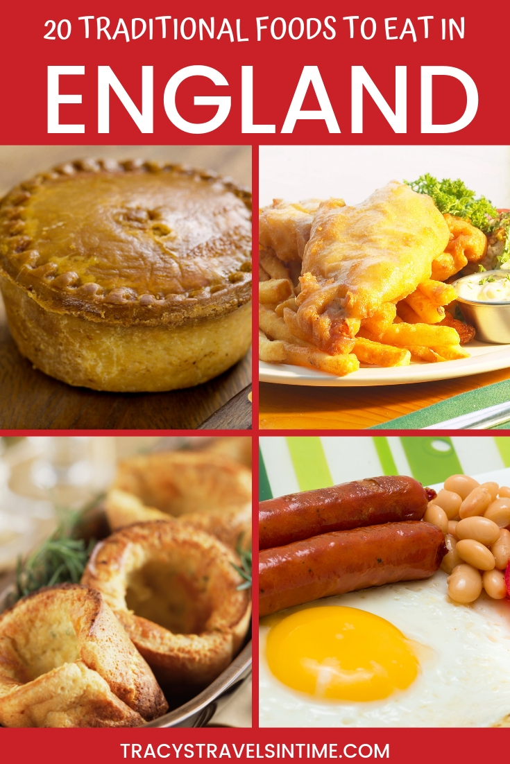 TRADITIONAL ENGLISH FOODS TO EAT IN ENGLAND - UK TRAVEL