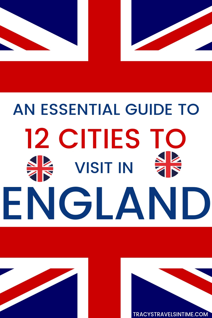 AN ESSENTIAL GUIDE TO 12 CITIES IN ENGLAND TO VISIT - UK TRAVEL