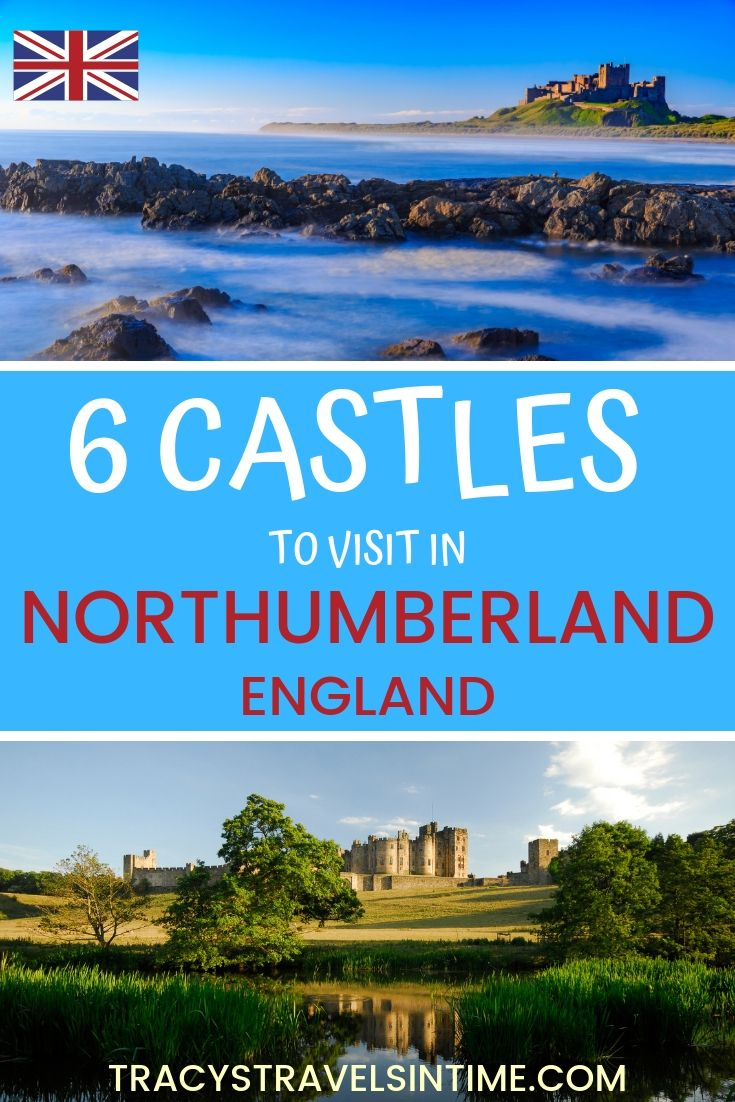 6 of the Best Northumberland Castles to Visit featured by top international travel blogger, Tracy's Travels in Time: image of NORTHUMBERLAND CASTLES - ENGLAND TRAVEL