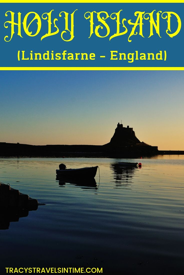 VISITING LINDISFARNE - HOLY ISLAND - IN NORTHUMBERLAND ENGLAND.jpg