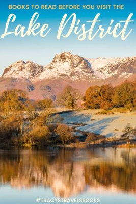 LAKE DISTRICT TRAVEL - BOOKS TO READ BEFORE VISITING THE LAKE DISTRICT