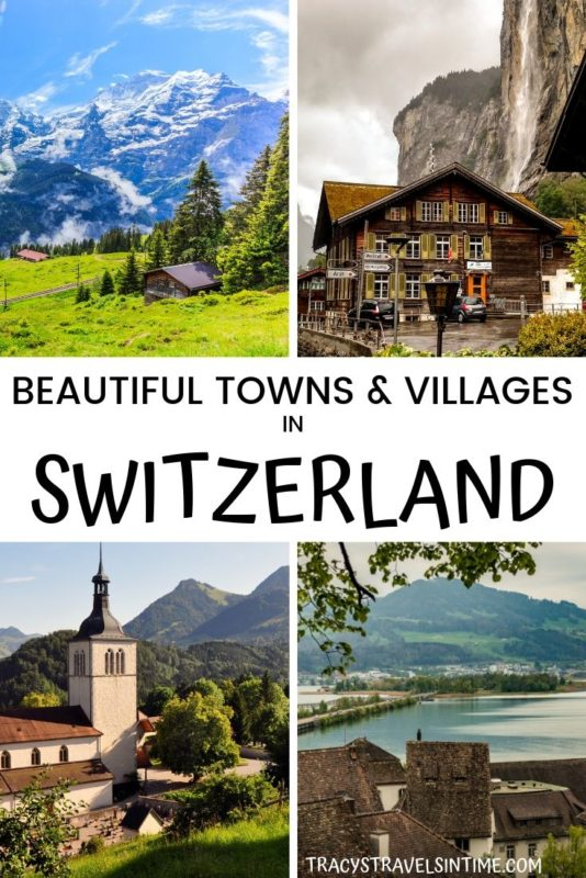 15 most beautiful towns in Switzerland to visit (includes map)