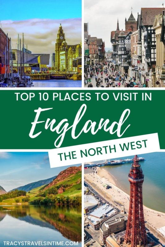 TOP 10 PLACES TO VISIT IN ENGLAND - THE NORTH WEST