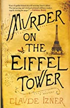 Murder On The Eiffel Tower (Victor Legris Mysteries)